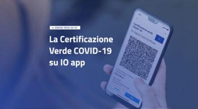 La Certificazione Verde COVID-19 anche sull'app IO