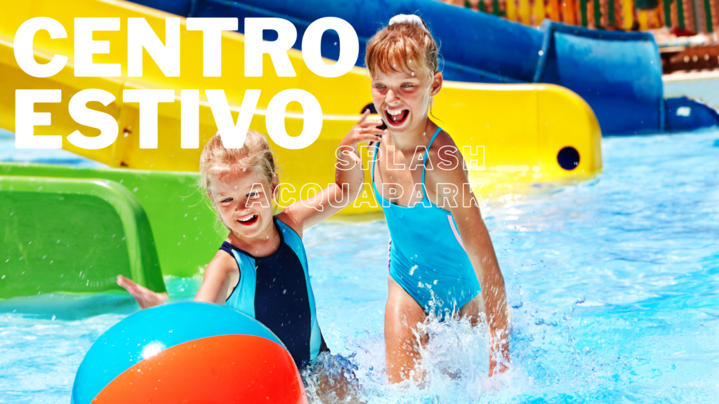 Centro Estivo Splash Acquapark