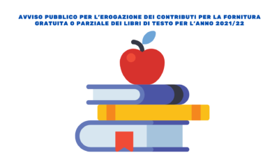 Avviso pubblico per l'erogazione di contributi per la fornitura gratuita o parziale dei libri di testo as 2021/2022